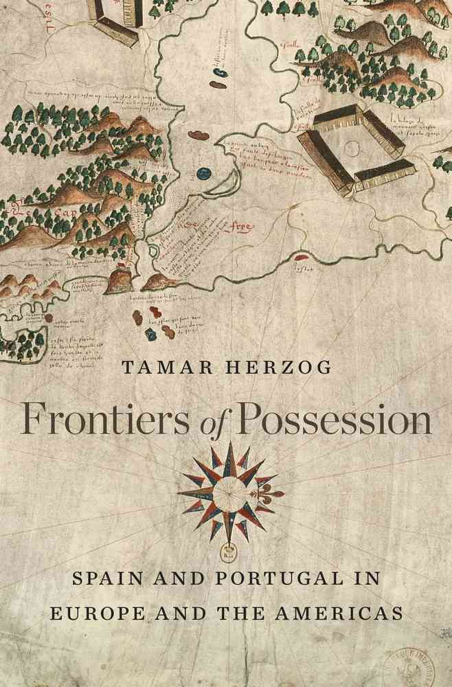 Frontiers of Possession By Herzog, Tamar